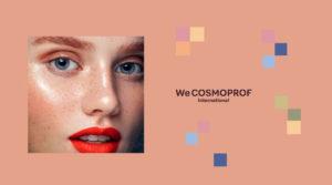 Inaugural WeCosmoprof International @ https://www.wecosmoprof.com/en/